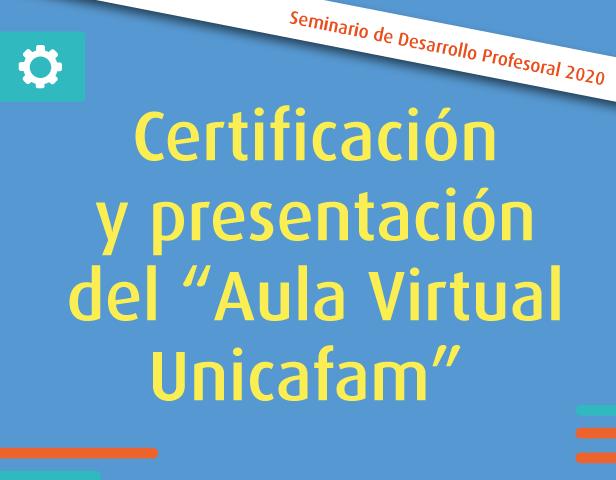 Portada_Certificación_y_presentación_del_aula_virtual_uniafam