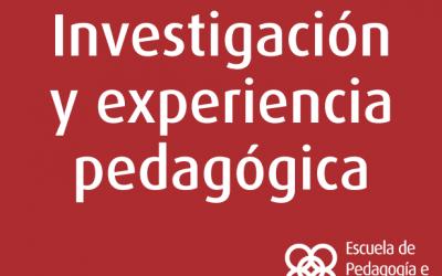 Investigación y experiencia pedagógica, un camino apasionante