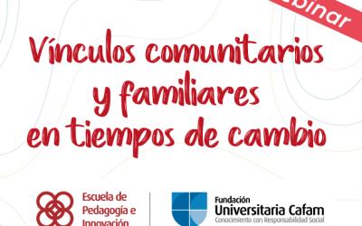 Conferencia – Vínculos comunitarios y familiares en tiempos de cambios.