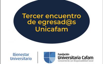 Tercer encuentro de egresados Unicafam.